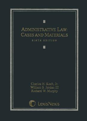Administrative Law: Cases and Materials 9781422470435