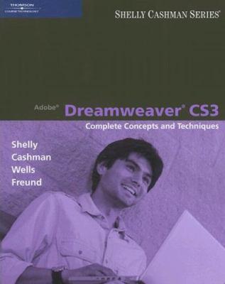 Adobe Dreamweaver Cs3: Complete Concepts and Techniques 9781423912415