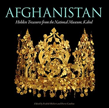 Afghanistan: Hidden Treasures from the National Museum, Kabul 9781426202957
