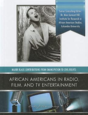 African Americans in Radio, Film, and TV Entertainers 9781422223802