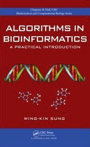 Algorithms in Bioinformatics: A Practical Introduction 9781420070330