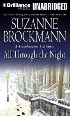 All Through the Night: A Troubleshooter Christmas 9781423342861
