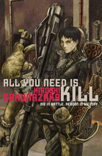 All You Need Is Kill 9781421527611