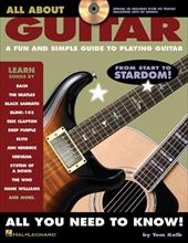 All about Guitar: A Fun and Simple Guide to Playing Guitar [With CD Includes Over 50 Tracks/Lots of Great Songs] 6363848