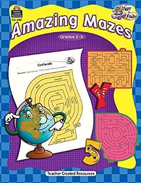 Amazing Mazes, Grades 2-3 9781420659870