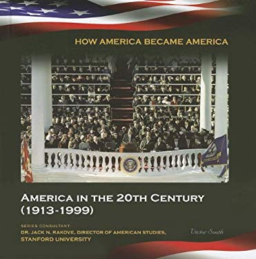 America in the 20th Century (1913-1999) 9781422224083
