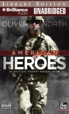 American Heroes: In the Fight Against Radical Islam 9781423354970
