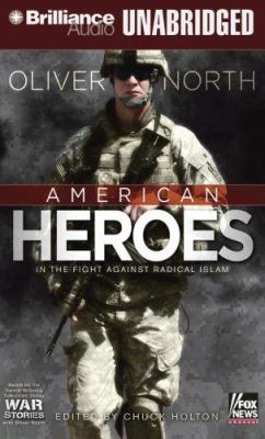 American Heroes: In the Fight Against Radical Islam 9781423354987