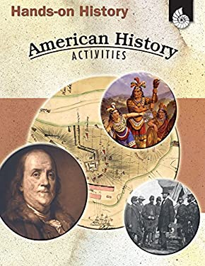 Hands-On History: American History Activities 9781425803704