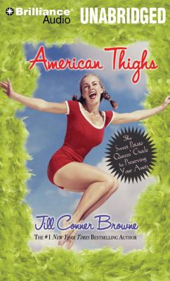 American Thighs: The Sweet Potato Queens' Guide to Preserving Your Assets 9781423311386