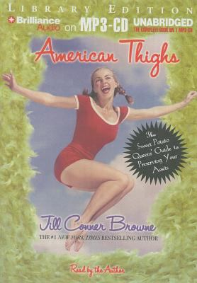 American Thighs: The Sweet Potato Queens' Guide to Preserving Your Assets 9781423311393