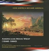 Americans Move West (1846-1860) 18641347