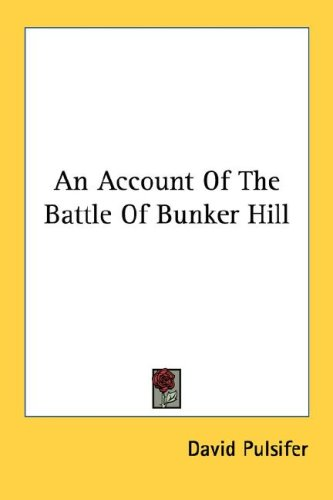 account of the battle of bunker hill