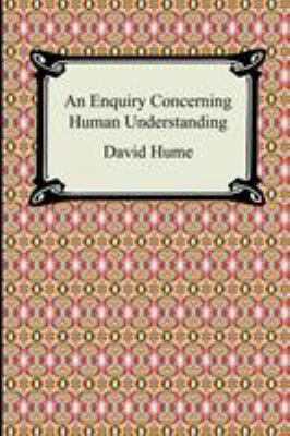 An Enquiry Concerning Human Understanding 9781420926996
