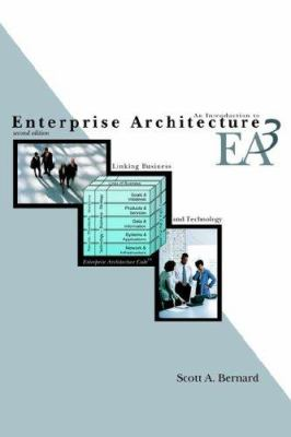 An Introduction to Enterprise Architecture: Second Edition 9781420880502
