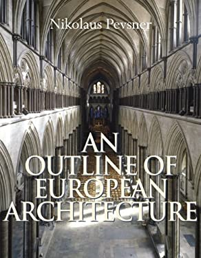 An Outline of European Architecture 9781423604938