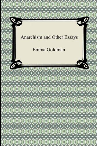 Anarchism and Other Essays 9781420931365