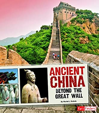 Ancient China: Beyond the Great Wall 9781429668293