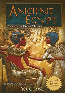 Ancient Egypt: An Interactive History Adventure 9781429639064