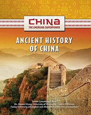 Ancient History of China 9781422221549