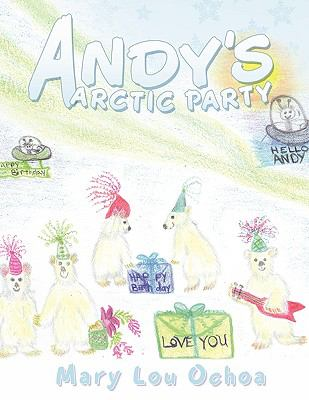 Andy's Arctic Party 9781426909436