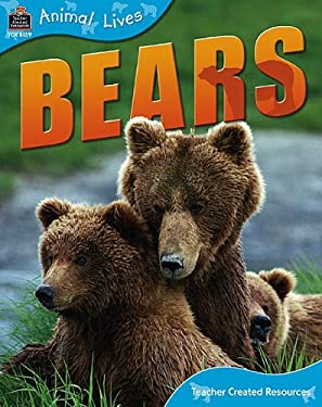 Animal Lives: Bears 9781420681598