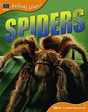 Animal Lives: Spiders 9781420681628