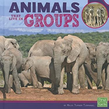Animals That Live in Groups 9781429684132