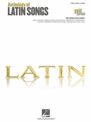 Anthology of Latin Songs 9781423489665