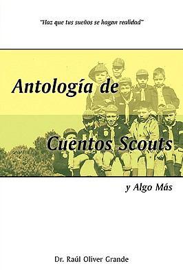 Antologa de Cuentos Scouts: Y Algo MS