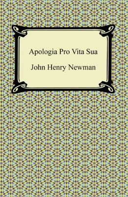 Apologia Pro Vita Sua 9781420941111