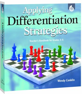 Applying Differentiation Strategies: Teacher's Handbook for Grades 3-5 [With CDROM] 9781425806392