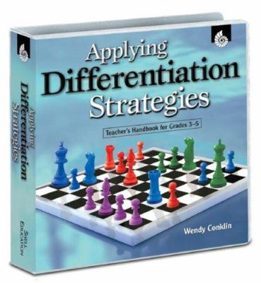 Applying Differentiation Strategies: Teacher's Handbook for Grades 3-5 [With CDROM] 9781425800185
