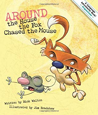 Around the House the Fox Chased the Mouse: An Adventures in Prepositions 9781423620754
