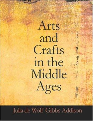 Arts and Crafts in the Middle Ages 9781426454363