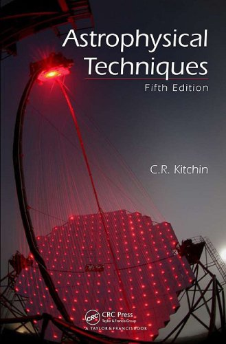 Astrophysical Techniques, Fifth Edition 9781420082432