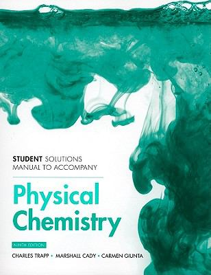 Atkins' Physical Chemistry: Student's Solutions Manual 9781429231282