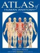 Atlas of Human Anatomy 9781423201724