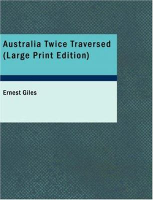 Australia Twice Traversed 9781426420368