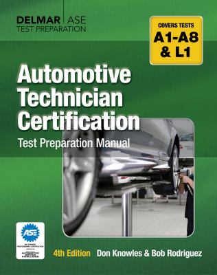 Automotive Technician Certification Test Preparation Manual 9781428321014