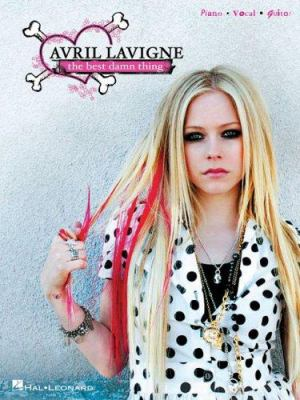 Avril LaVigne: The Best Damn Thing 9781423431398