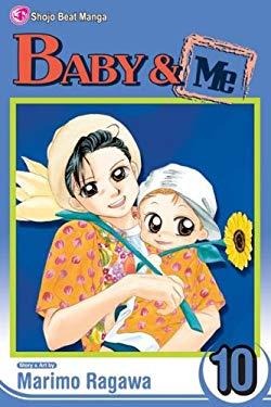 Baby & Me, Volume 10 9781421517285