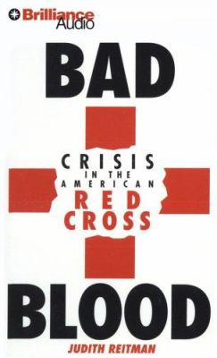 Bad Blood: Crisis in the American Red Cross 9781423353713