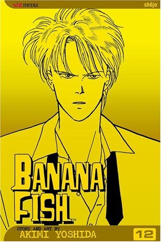 Banana Fish, Volume 12 9781421502601