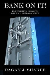 Bank on It!: Empowering Insights the Rich Already Know 6374455