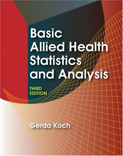 Basic Allied Health Statistics and Analysis 9781428320895