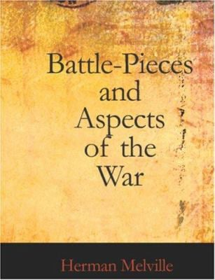 Battle-Pieces and Aspects of the War 9781426461088