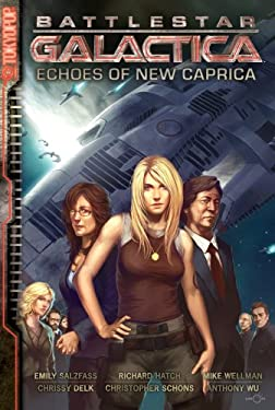 Battlestar Galactica, Volume 1: Echoes of New Caprica 9781427815293