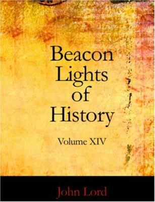 Beacon Lights of History Volume 14 9781426443305