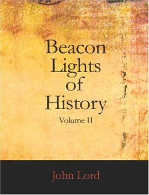 Beacon Lights of History Volume II 9781426442070